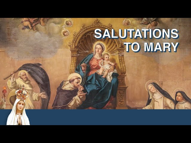 Salutations to Mary | Monthly Litany