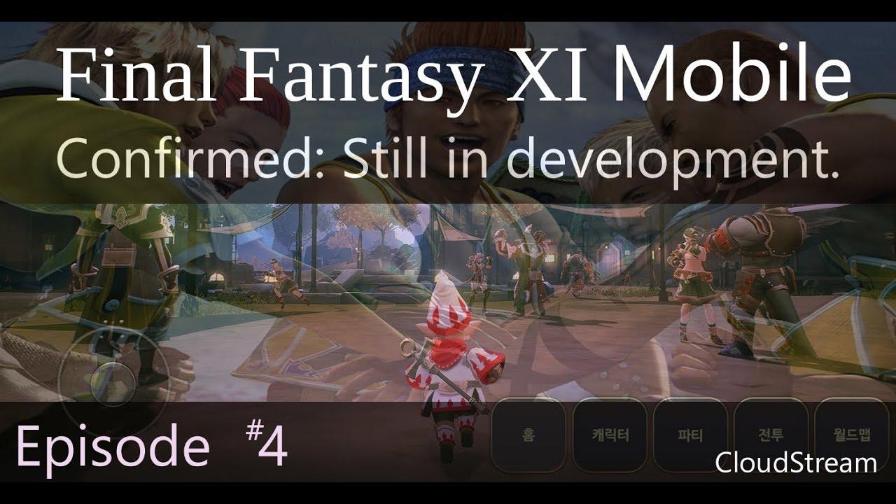 FFXI Mobile - Episode 4: Confirmation - Still being developed