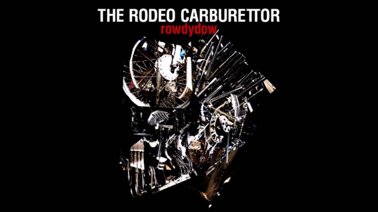 The Rodeo Carburettor - rowdyd...