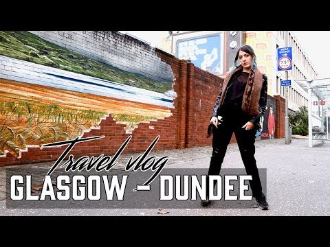 Back in Scotland Glasgow to Dundee   VLOGTOBER 2017 DAY 1
