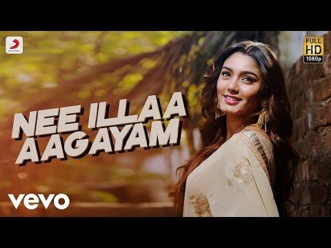 Rangoon - Nee Illaa Aagayam Video   Gautham Karthik   AR Murugadoss