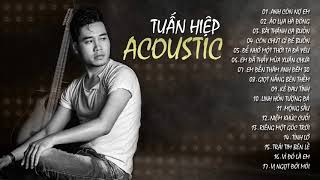 Tuấn Hiệp - ACOUSTIC