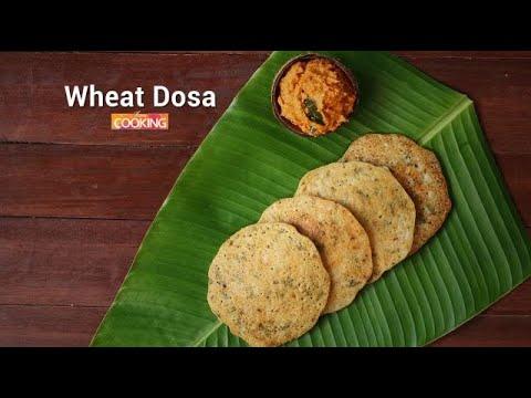 Wheat Dosa   Godhuma (Atta) Dosa Recipe