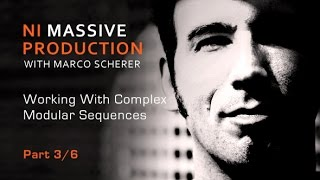 Massive FX Part 3 - Creating a Modulating Sequence With Marco Scherer