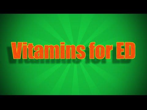 4 Best Vitamins For Erectile Dysfunction