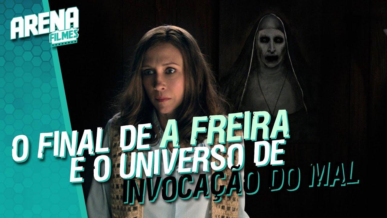 Entenda o Final de A Freira e Conheça O Universo de Invocação do Mal | Arena Filmes #153