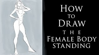 How to Draw the Female Body in a Standing Pose - Exaggerated Proportions