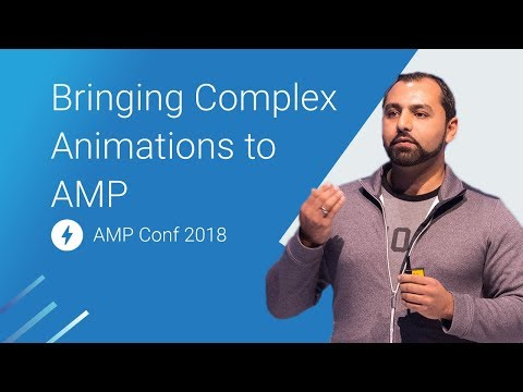 Bringing Complex Animations to AMP — Parallax Done... Right?! (AMP Conf 2018)