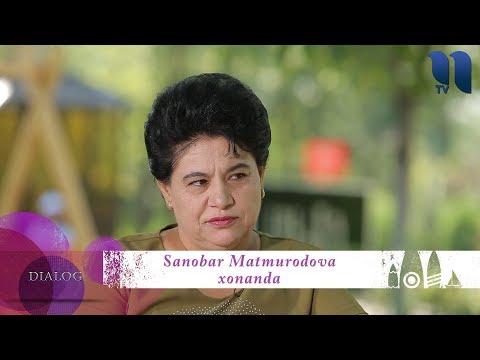 "Dilshoda Matchonova Ko'rsatuvi ""Dialog"" - Sanobar Matmurodova |  Санобар Матмуродова"