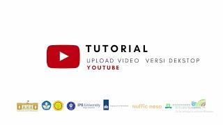 Youtube - Tutorial Upload Video Versi Desktop
