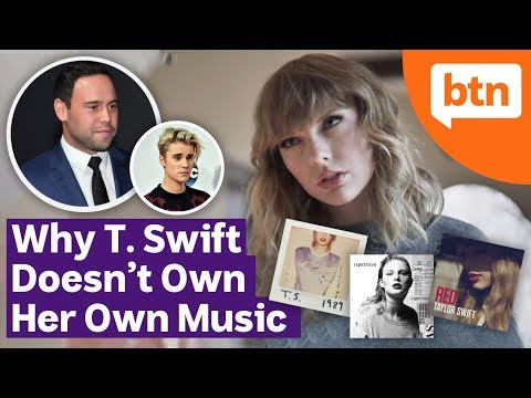 Why Taylor Swift Doesn't Own Her Music: Scooter Braun Controversy – Today's Biggest News
