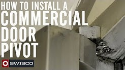 How to Install a Commercial Door Pivot [1080p]