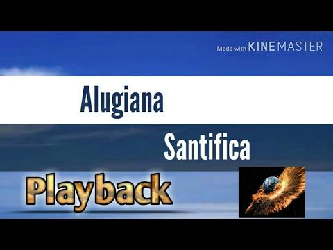 Santifica - (Playback E Com Letra) Alugiana Impactante (Legendado - Lançamento 2016 / 2017)