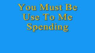 R.Kelly-Use To Me Spending Lyrics