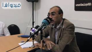 """بالفيديو: """" المصرى الديمقراطى"""" يناقش قانون الإدارة المحلية"""