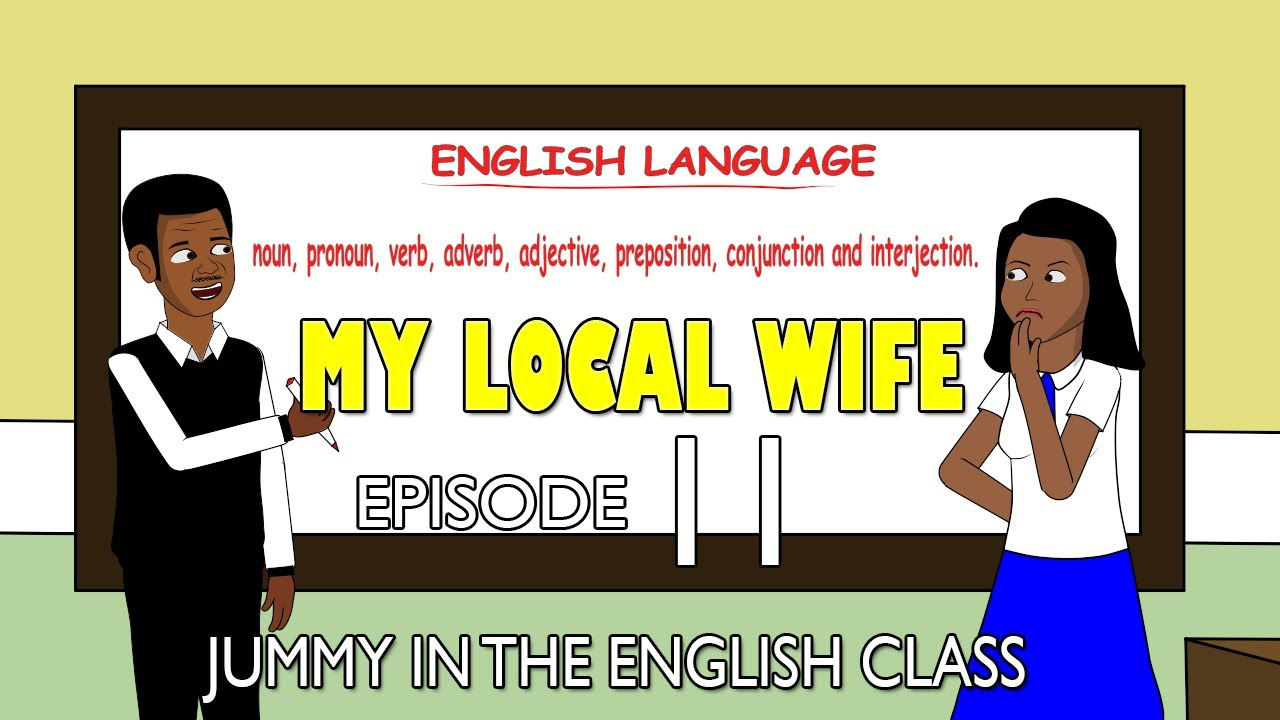 Download My Local Wife 11 - Jummy in the English Class