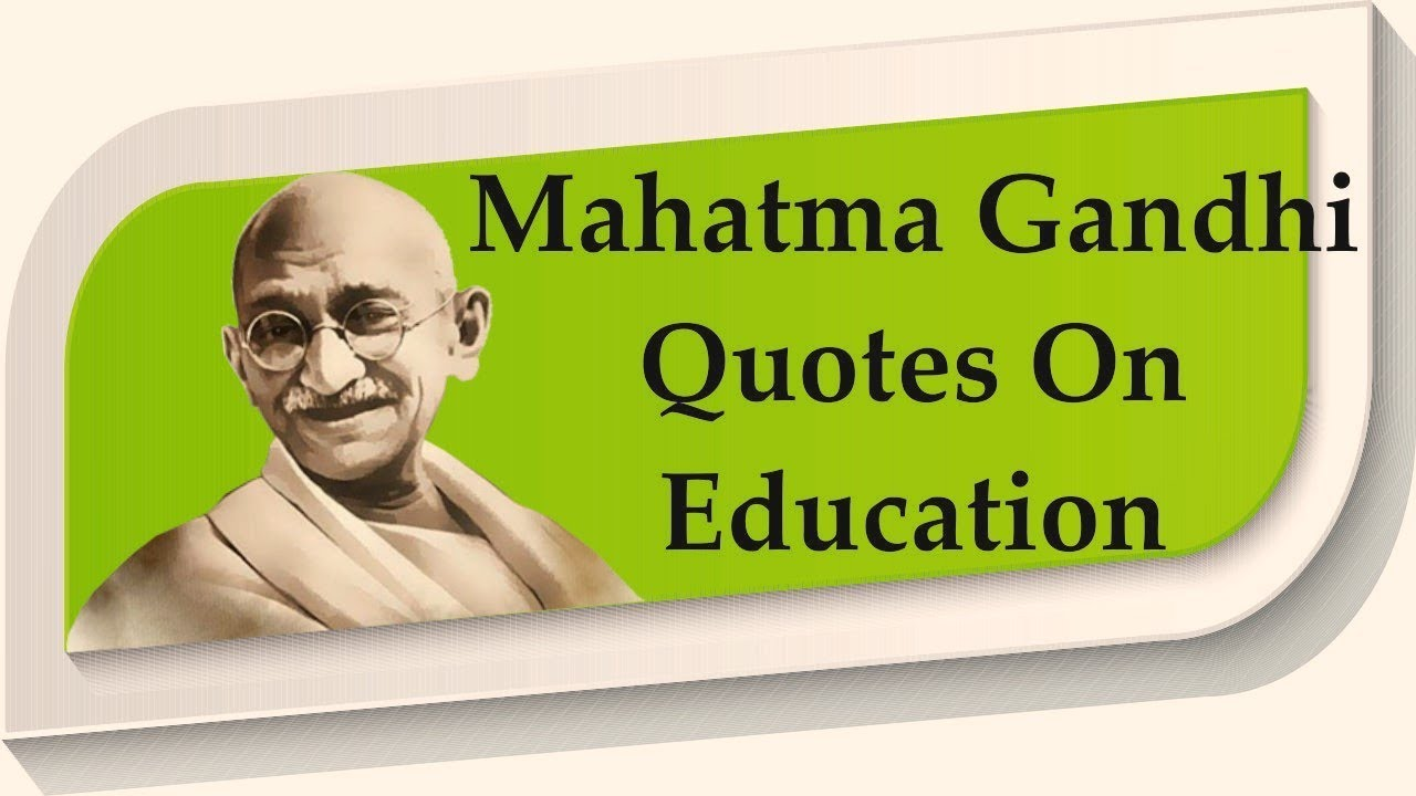 Mahatma Gandhi Quotes On Education अगरज म
