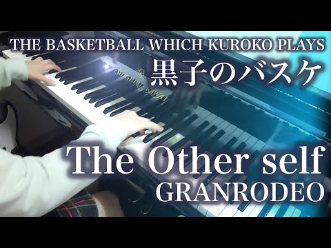 【黒子のバスケ/Kuroko no Basket】The Other self【 ピアノ Piano 】