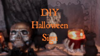 How to Make a DIY Halloween Decorative Sign