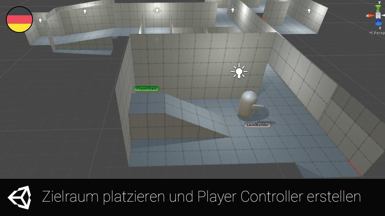 [Unity] Random Level Generator #06 - Zielraum platzieren und Player Controller erstellen