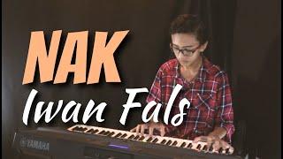 NAK - IWAN FALS (COVER PIANO) by DHITO