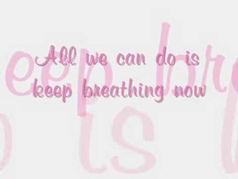 Keep Breathing by Ingrid Michaelson (with lyrics)