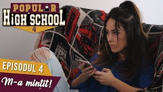 Popular in High School 4 - Episodul 4 - M-A MINTIT!