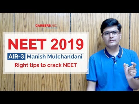 NEET 2019 - Right Tips to crack NEET | AIR 3 Manish Mulchandani