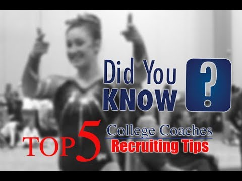 Top 5 Tips In Gymnastics Recruiting: College Gymnastics Coaches On 5 Important Things In Recruiting