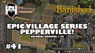 Banished Colonial Charter 1.76 - Pepperville - Part 41