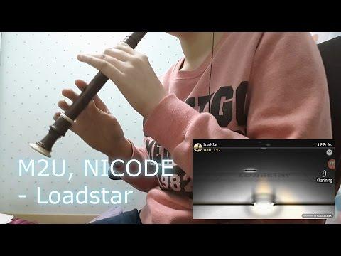 [HAZE] M2U, NICODE - Loadstar Recorder Playing