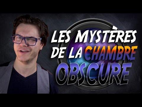 Les Mystères de la Chambre Obscure [Mini-cours N°2]
