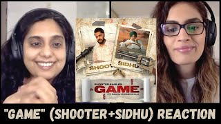 GAME (Shooter Kahlon, Sidhu Moose Wala) REACTION!! | 5911 Records