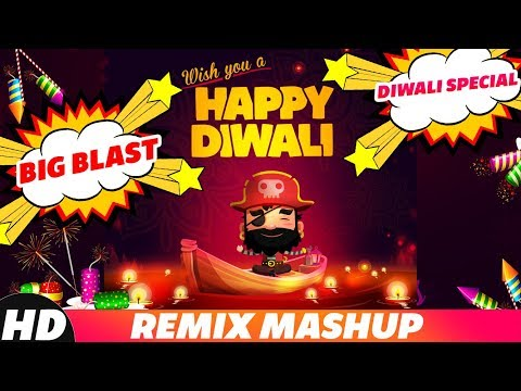 Diwali Special - Big Blast | Remix Mashup | Ammy Virk | Parmish Verma | Mankirt Aulakh | New Remixes