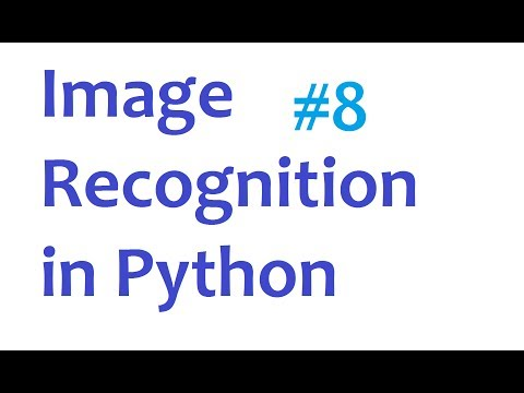 Image Recognition and Python Part 8