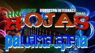 PALOMA AJENA - ORQUESTA HERMANOS ROJAS 2012