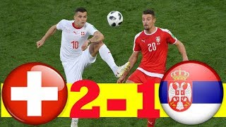 SUISSE VS SERBIE 2-1 All GOALS & HIGHLIGHT WORLD CUP HD 🔥🔥🔥