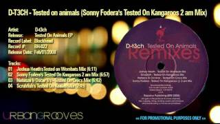 D T3ch - Tested on animals (Sonny Fodera