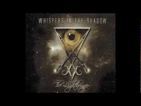 WHISPERS IN THE SHADOW - Lightbringer