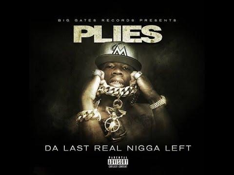 PLIES | THE LAST REAL NI**A LEFT (FULL MIX) [FREE MIXTAPE DOWNLOAD @ DJBABY]