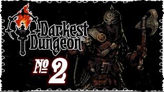 Darkest Dungeon - Episode 2 (Tested Resolve)