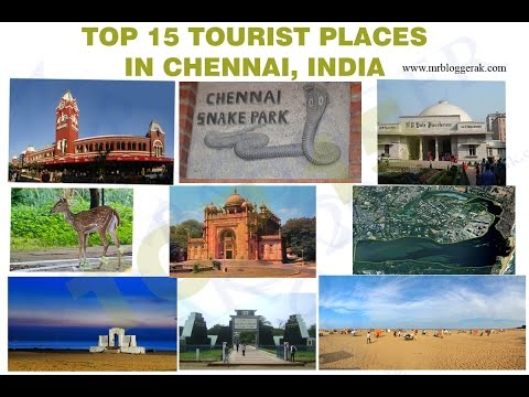 Top Tourist Places to visit in Chennai, India (City Travel Guide)