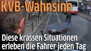 KVB aus Sicht der Fahrer: So gefährlich ist Kölns Verkehr