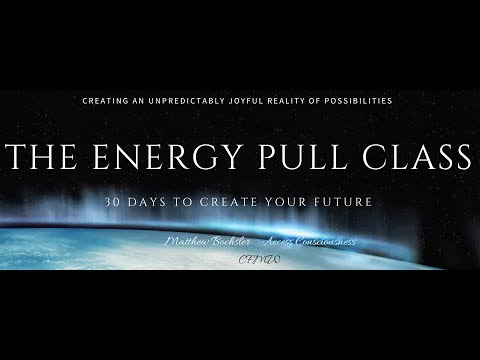 The Energy Pull Class with Matthew Bochsler