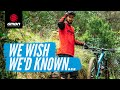 8 Things We Wish We'd Known Before We Started Mountain Biking