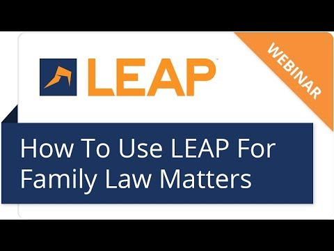 Webinar: How to Use LEAP for Family Law Matters