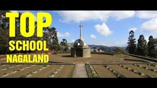 Top 10 schools in Nagaland.  Best ten schools of Nagaland.