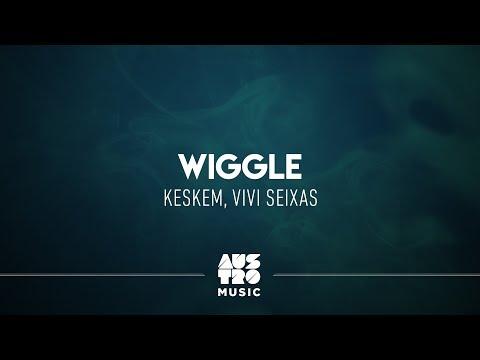 Keskem ft. Vivi Seixas - Wiggle (Smoke And Sweat EP)