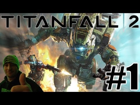 Titanfall 2 Campaign Gameplay Playthrough #1 - The Pilots Gauntlet (PC)