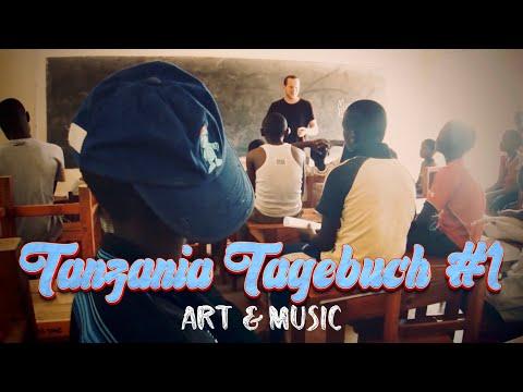 Tanzania Tagebuch #1 - Art & Music
